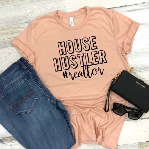 "Realtor T-Shirt Gift Idea - ""House Hustler"""