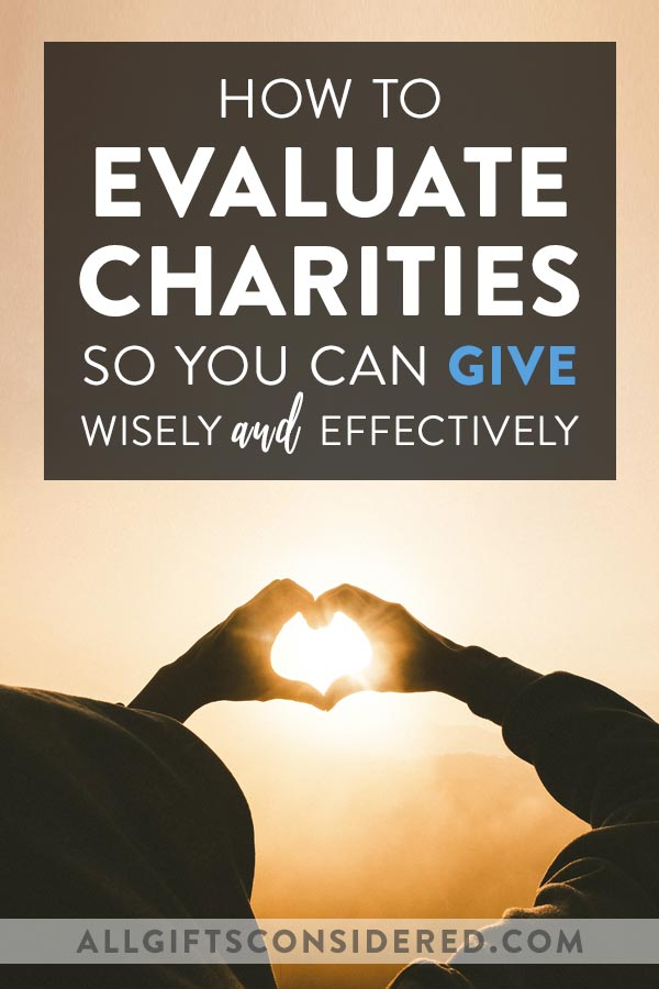 How to Evaluate Charities