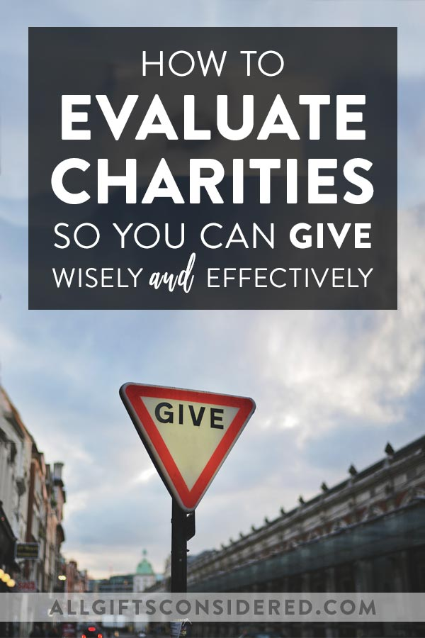 How to Evaluate Charitable Organizations