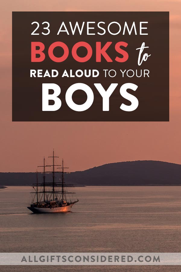 23 Awesome Books to Read Aloud for Boys