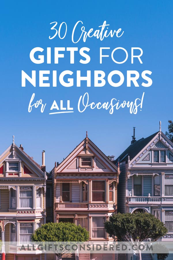 Creative Gifts for Neighbors