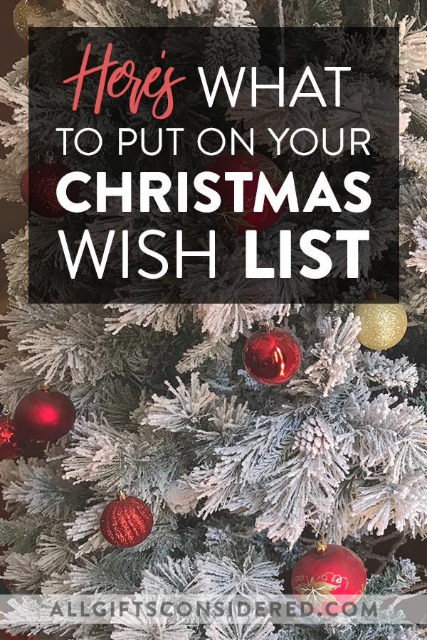 What to Put on Christmas Wish List