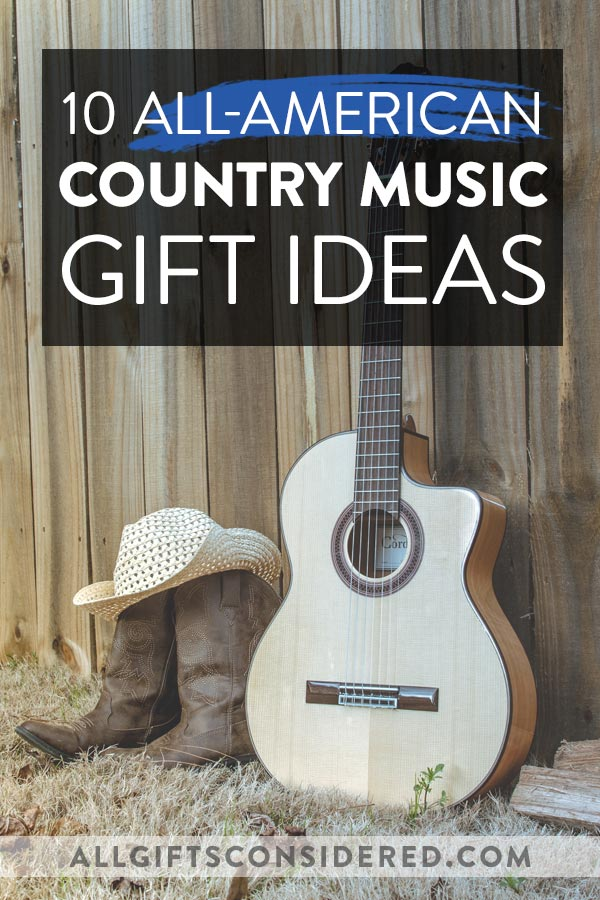 All American Country Music Gift Ideas