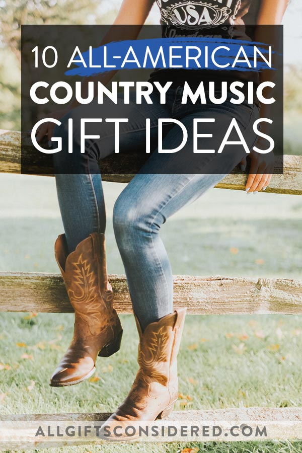 10 Best Country Music Lover Gifts