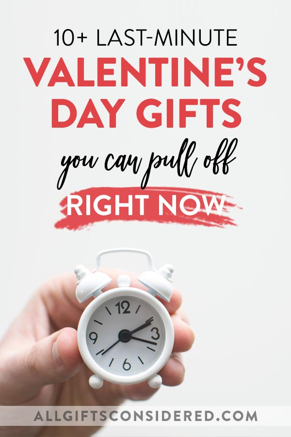 Last Minute Valentine's Day Gifts for RIGHT NOW
