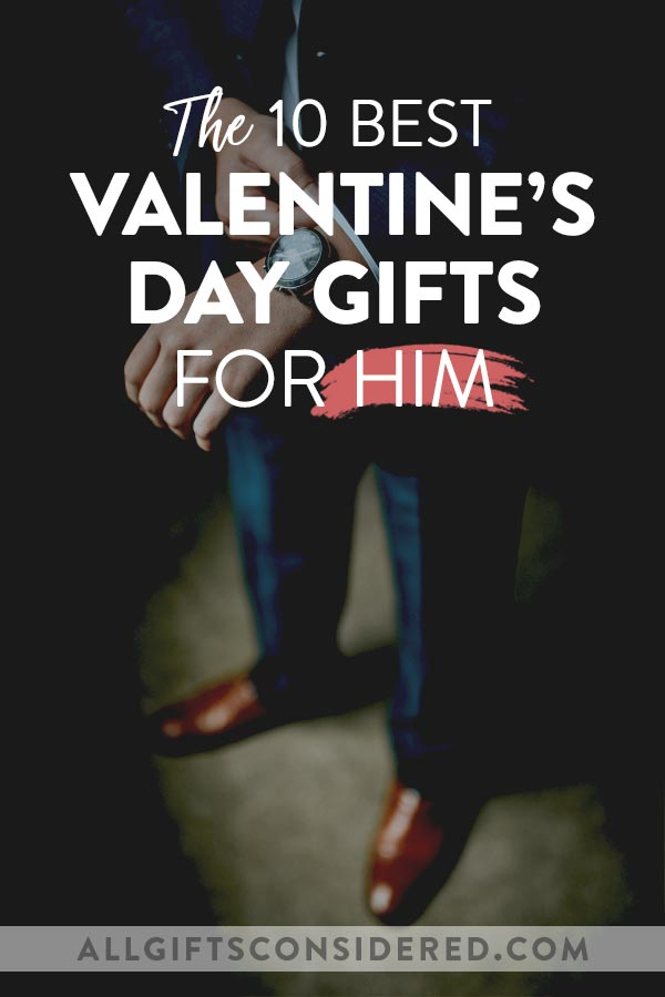 Best Valentine's Day Gifts for Him