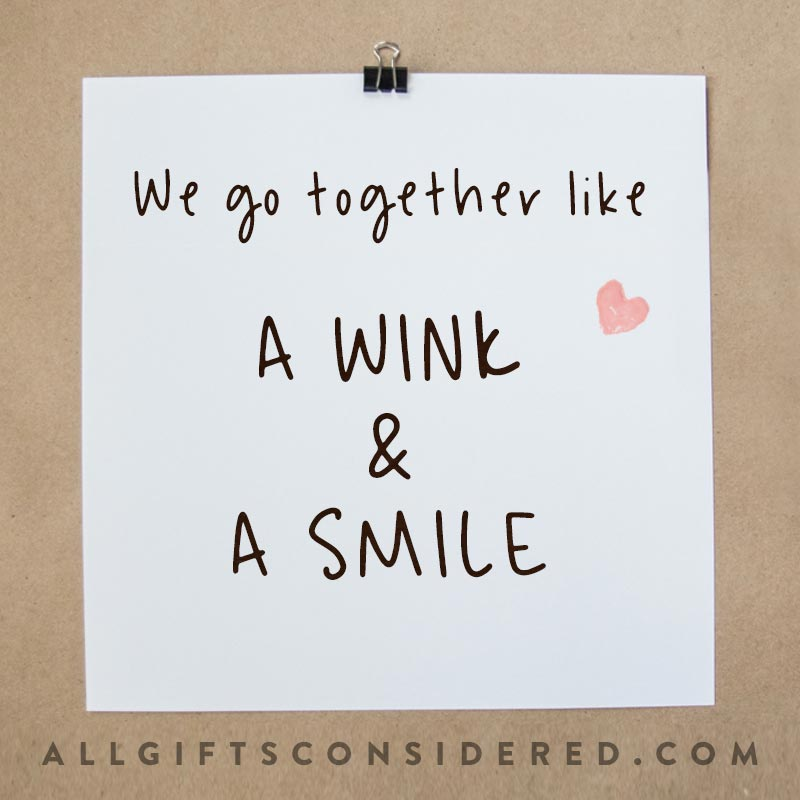 We go together like... Quotes
