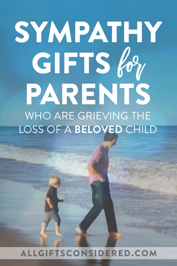 Gifts for Parents Who Lost a Child