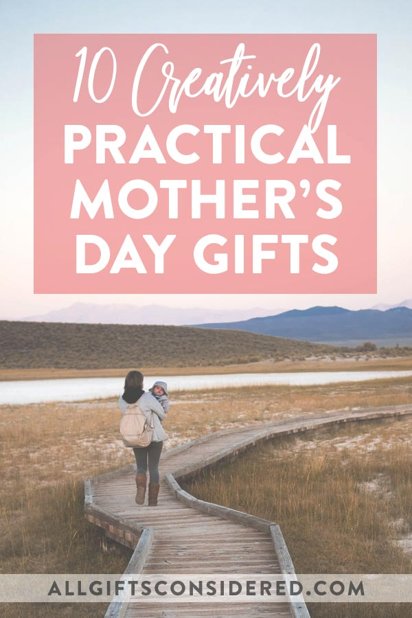 Practical Mother's Day Gifts