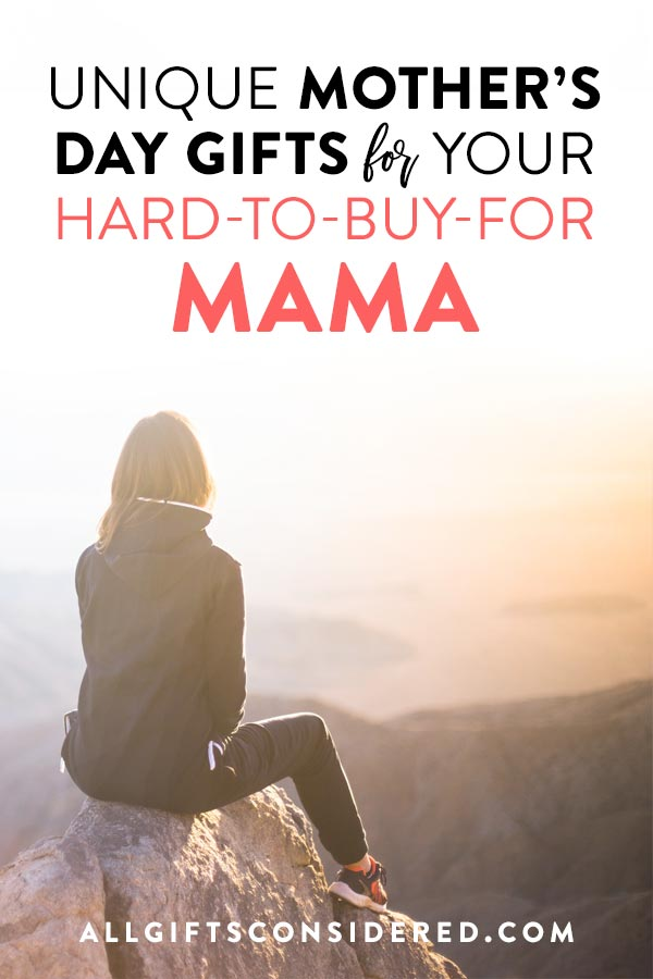 Mothers Day Gifts Ideas Hard to Buy