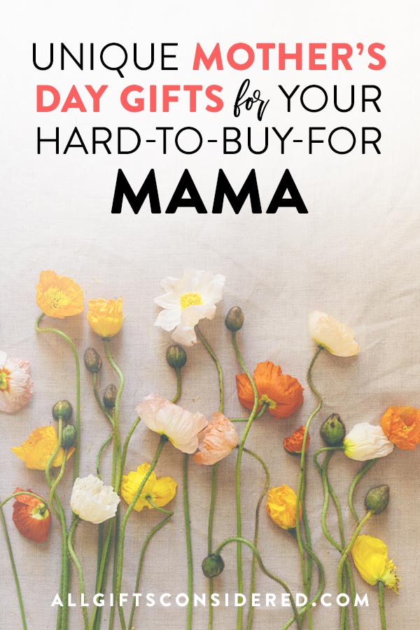 Best Gifts for Hard-to-Buy-for Moms