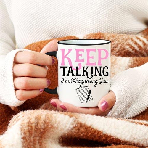 Funny Psychiatrist Gifts - Coffee Mug