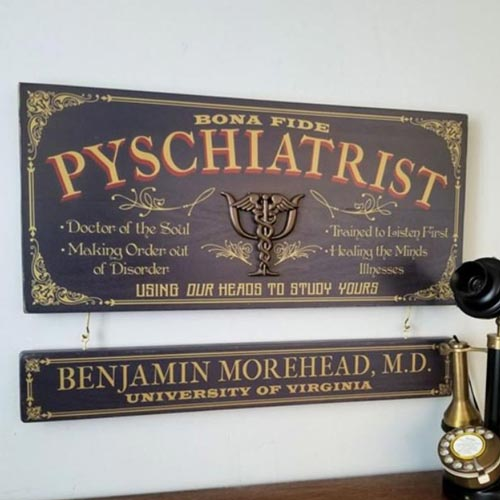 Old Fashioned Psychiatrist Office Sign