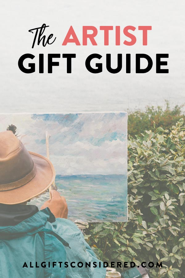 Artist Gifts That They'll Keep Forever