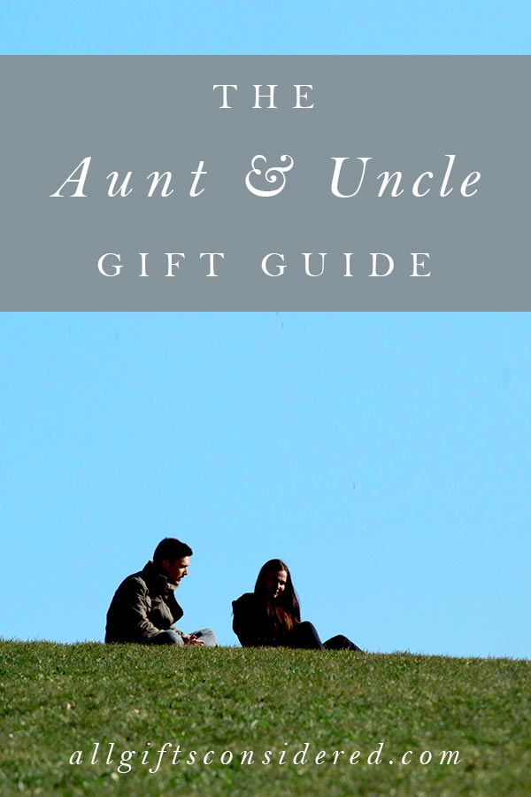 Best Gift Ideas for Aunts and Uncles