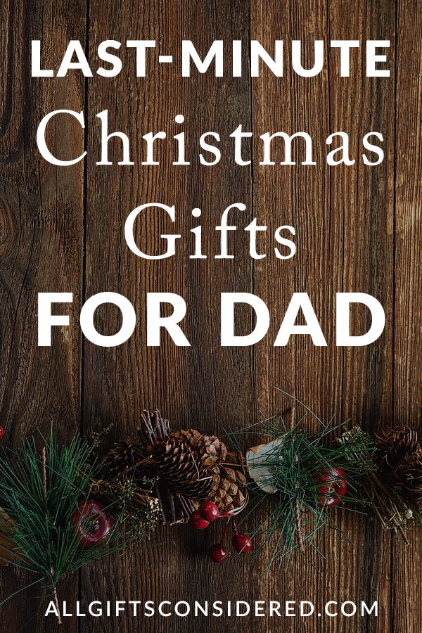 Last Minute Gift Ideas for Father - Christmas Gifts
