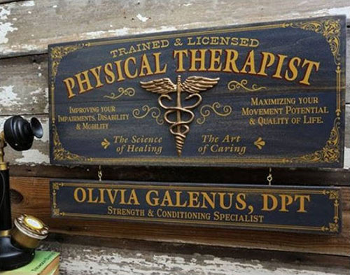 Vintage Physical Therapist Sign