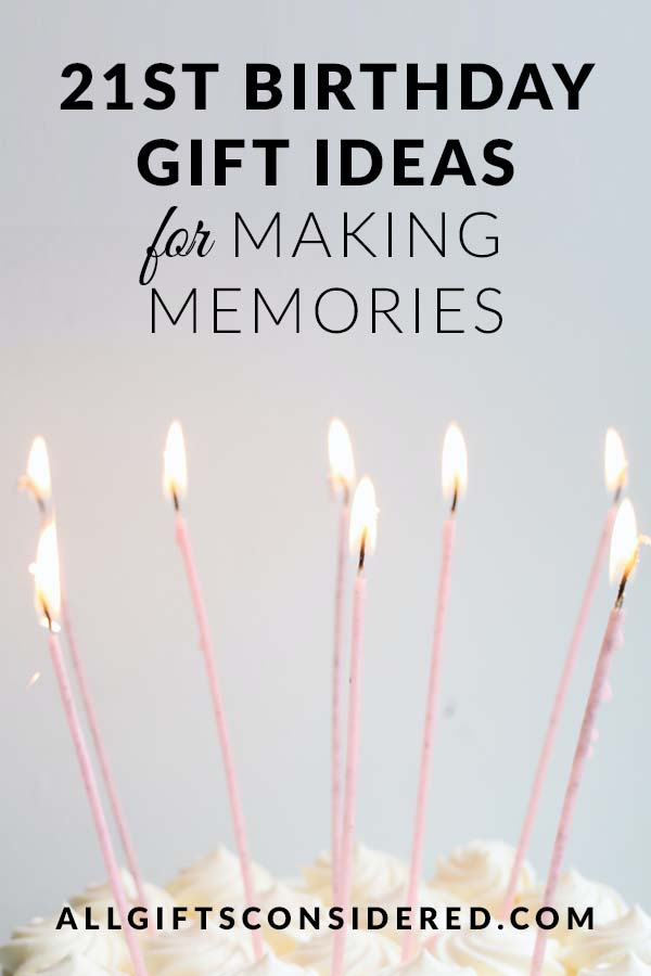 Great Gift Ideas for 21st Birthdays