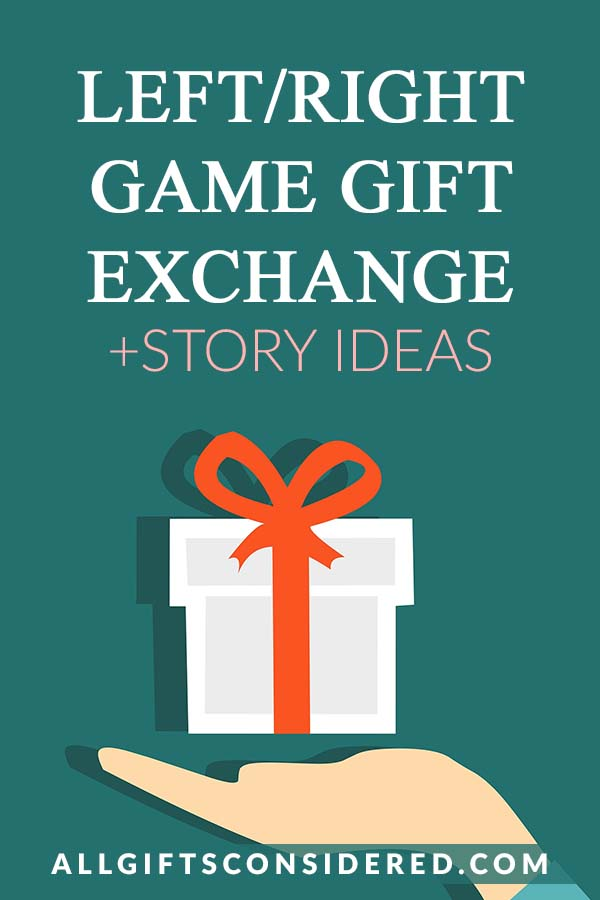 Left/Right Gift Exchange Games