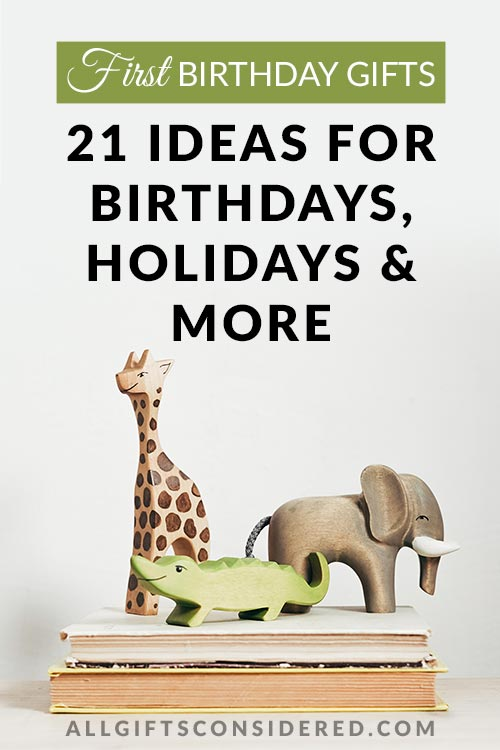 One Year Old Gift Ideas: 21 Ideas for Birthdays, Holidays, and More