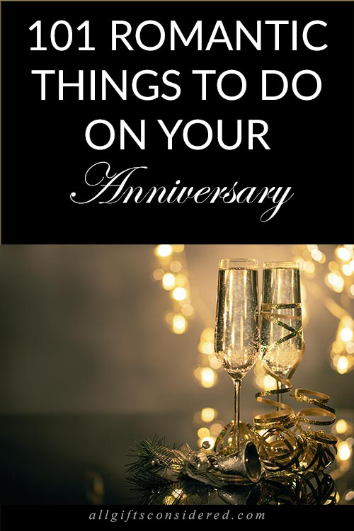 Romantic Ideas For Your Anniversary