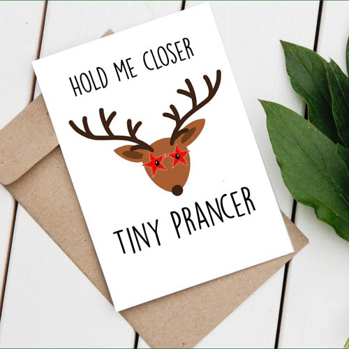 Hold me closer tiny prancer