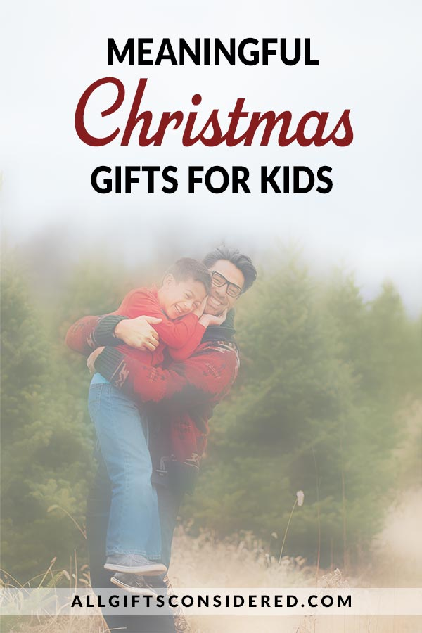 Meaningful Christmas Gifts for Children