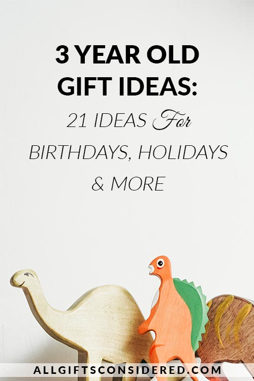 Gift Ideas for Three Year Olds