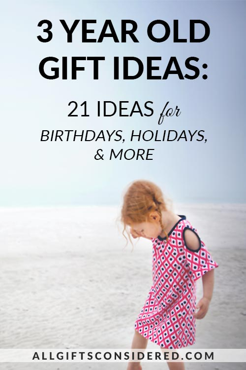 3 Year Old Gift Ideas