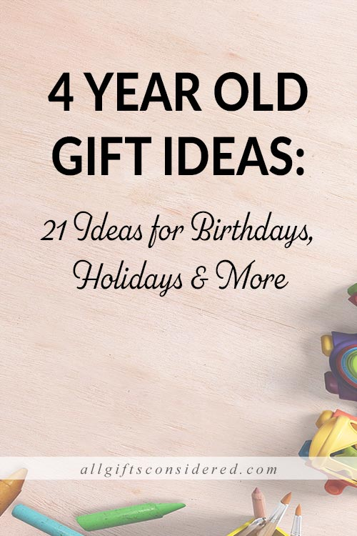 Best Gift Ideas for 4 Year Old's