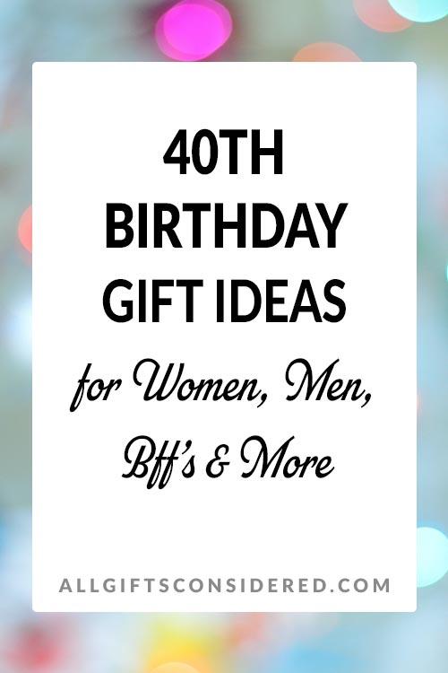 Best 40th Birthday Gift Ideas