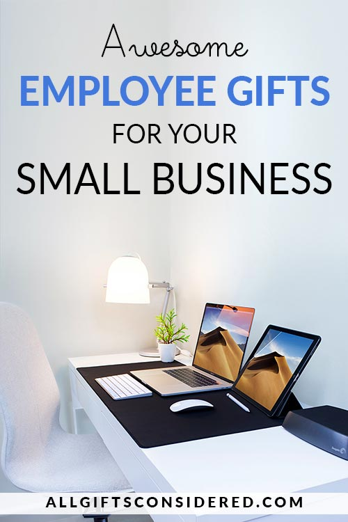 Employee Gifts for Your Small Business
