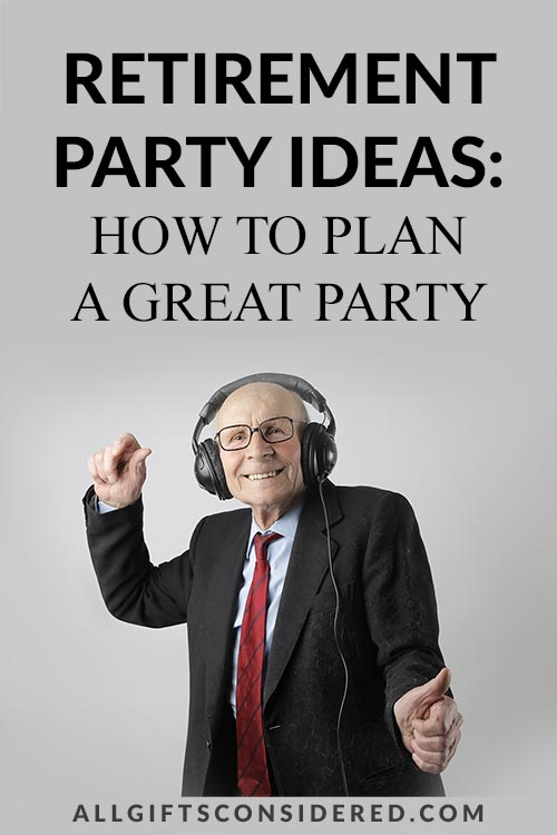 How to Plan A Great Retirement Party