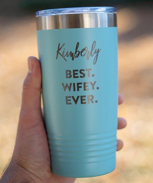 Best Wifey Ever Anniversary Gift