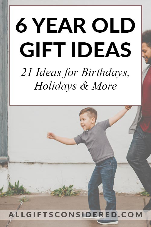 Amazing 6 Year Old Gift Guide