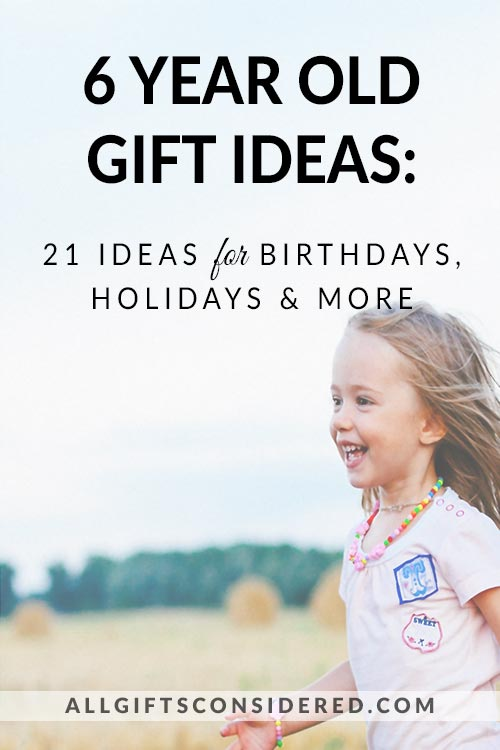 Best Gifts for Six Year Old Kids