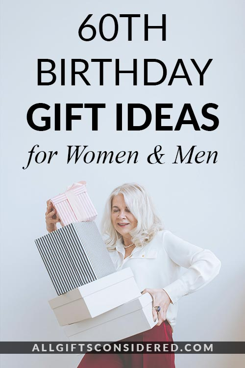 60th Birthday Gift Ideas for Women & Men