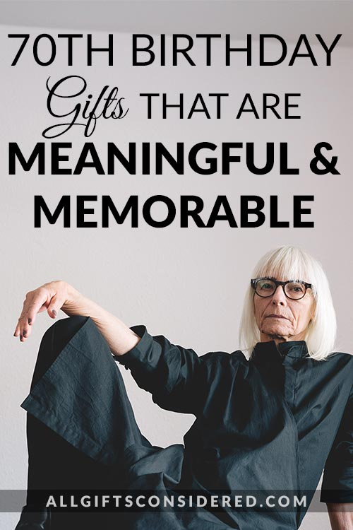 Meaningful Gifts Ideas for Their 70th Birthday