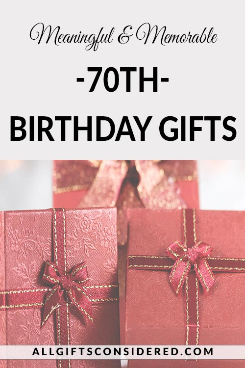 70th Birthday Gift Ideas for Women & Men