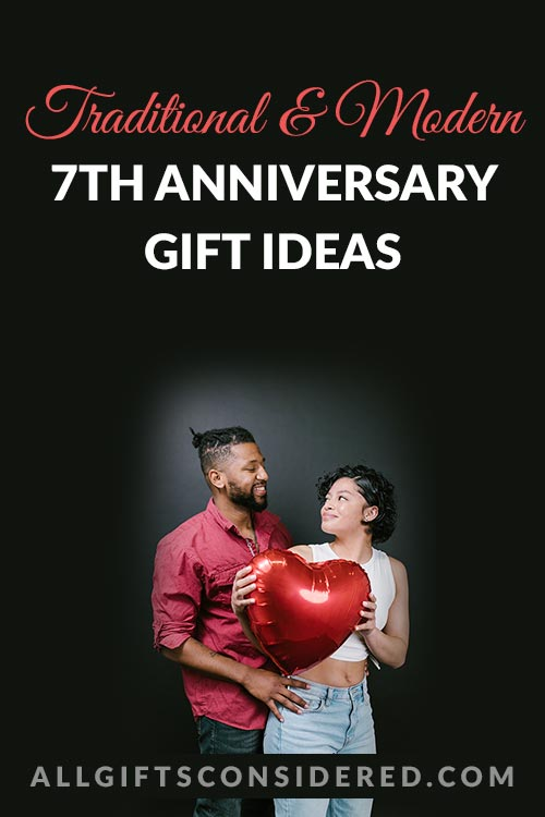 7th Anniversary Gift Ideas