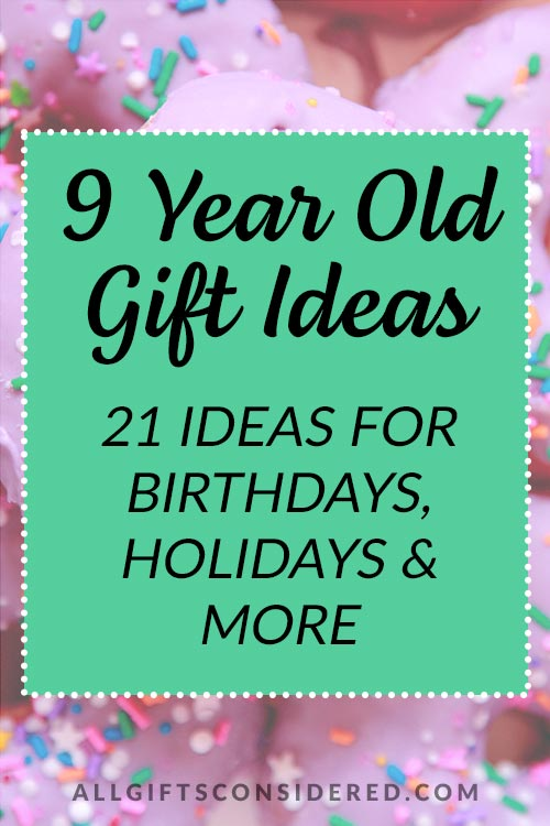 9 Year Old Gift Ideas