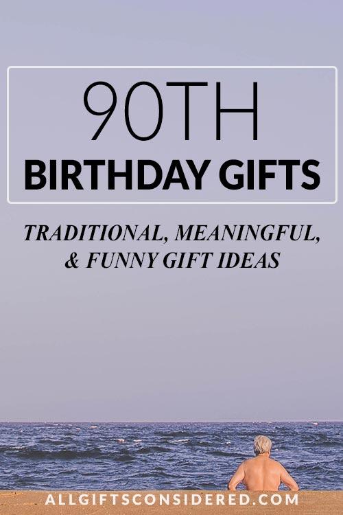 90th Birthday Gift Guide