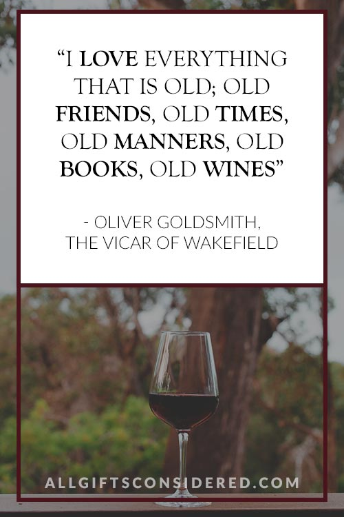 Classy Wine Quotes: Old books, old friends, old wine