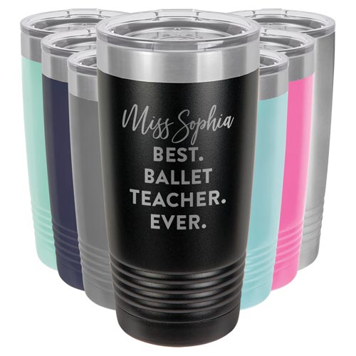 Personalized Travel Mug Best Ballet Teacher