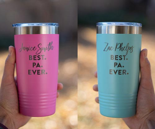 Best PA Ever Personalized Tumblers