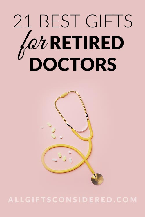 Best Retirement Gifts for Doctors