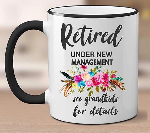 Retired - Under New Management Mug