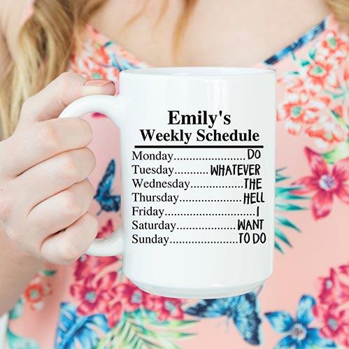 Her New Weekly Schedule Mug