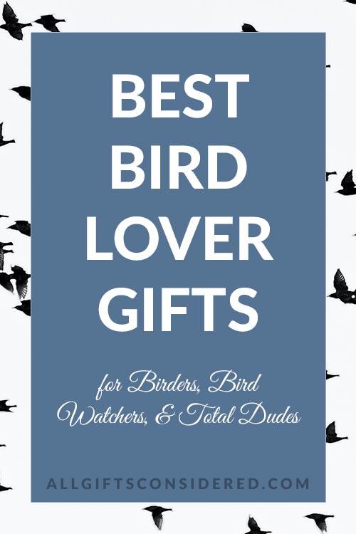 Best Gifts For Bird Watchers