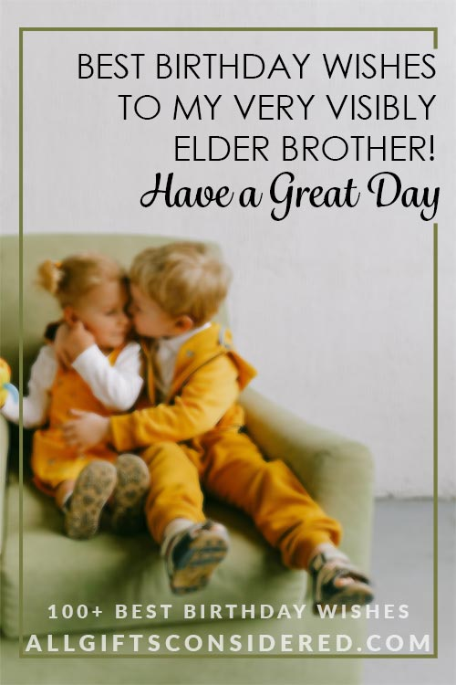 Birthday Wishes for Older Brothers